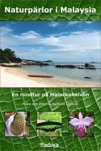 läsa Naturpärlor i Malaysia : en rundtur på Malackahalvön pdf, epub
