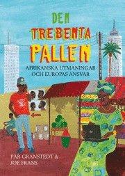 Den Trebenta Pallen : afrikanska utmaningar och europas ansvar epub, pdf