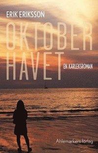 Oktoberhavet : en kärleksroman pdf, epub ebook