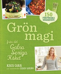 ladda ner online Grön magi : från det galna sexiga köket pdf, epub ebook