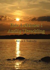 läsa Tolv lektioner i Andlig Utveckling pdf, epub