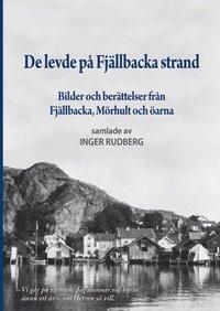 De levde på Fjällbacka strand : bilder och berättelser från Fjällbacka, Mörhult och öarna pdf, epub