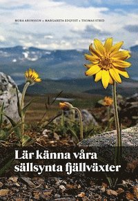 läsa Lär känna våra sällsynta fjällväxter pdf ebook