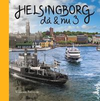 läsa Helsingborg då & nu 3 epub, pdf