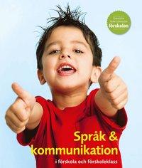 Språk & kommunikation i förskola och förskoleklass pdf
