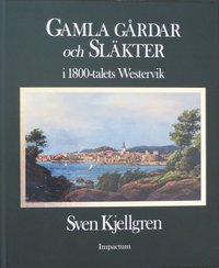 Gamla gårdar och släkter i 1800-talets Westervik pdf