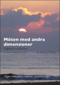 läsa Möten med andra dimensioner - Vägledd Meditation pdf, epub