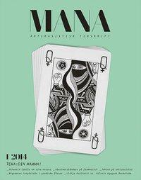 uppkopplad Tidskriften Mana 1(2014) Din mamma! pdf