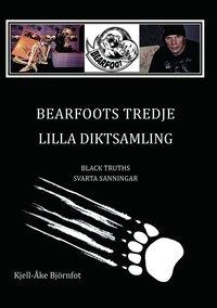 ladda ner Bearfoots tredje lilla diktsamling : black truths = svarta sanningar pdf epub