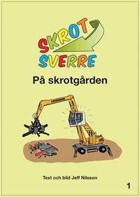 ladda ner online Skrot-Sverre på skrotgården pdf epub