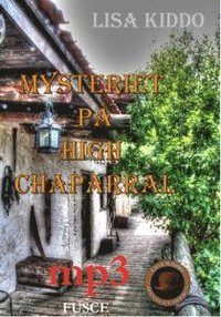 Mysteriet på High Chaparral (mp3-skiva)