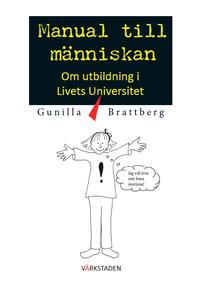 Manual till människan : om utbildning i livets universitet. pdf