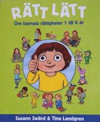 Rätt lätt : om barnets rättigheter 1 till 6 år epub pdf