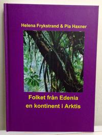 Folket från Edenia : en kontinent i Arktis pdf ebook