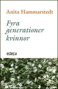 ladda ner Fyra generationer kvinnor pdf ebook