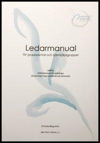 """ladda ner Ledarmanual för gruppsamtal och självhjälpsgrupper utifrån """"Arbetsmanual för anhöriga"""" epub, pdf"""