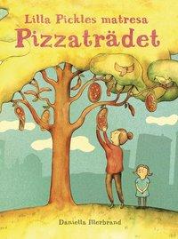 Lilla Pickles matresan : Pizzaträdet pdf ebook