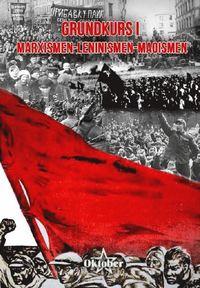 ladda ner online Grundkurs i marxismen-leninismen-maoismen pdf, epub ebook