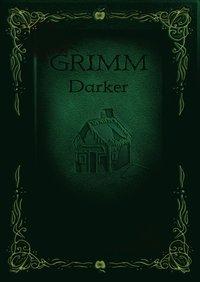 Grimm Darker (inbunden)