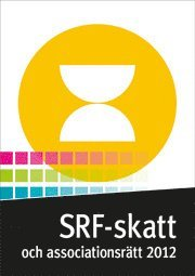 SRF skatt och associationsr�tt 2012 (h�ftad)