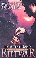 Jimmy the Hand: Bk. 3 Tales of the Riftwar (h�ftad)