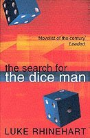 The Search for the Dice Man (h�ftad)