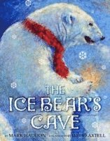 The Ice Bear's Cave (h�ftad)