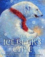 The Ice Bear's Cave (h�ftad)