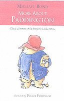 More About Paddington (inbunden)