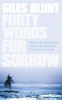Forty Words for Sorrow (inbunden)