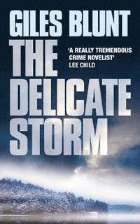 The Delicate Storm (inbunden)