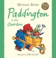 Paddington in the Garden (inbunden)