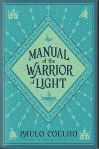 Manual of the Warrior of Light (häftad)