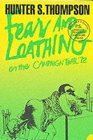 Fear and Loathing on the Campaign Trail '72 (h�ftad)