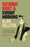 Saturday Night and Sunday Morning (h�ftad)