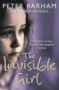 The Invisible Girl (inbunden)