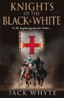 The Knights of the Black and White: Bk. 1 (h�ftad)