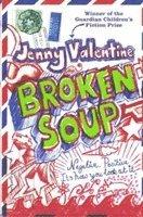 Broken Soup (inbunden)