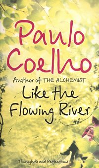 Like The Flowing River (h�ftad)