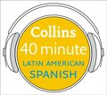 Latin American Spanish in 40 Minutes