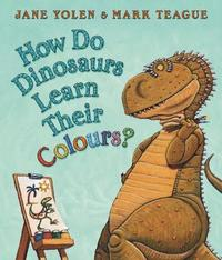 How Do Dinosaurs Learn Their Colours? (h�ftad)