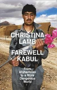 Farewell Kabul (inbunden)