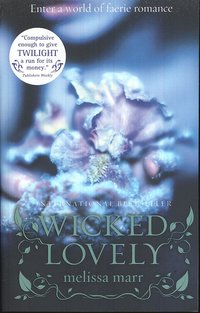 Wicked Lovely (h�ftad)