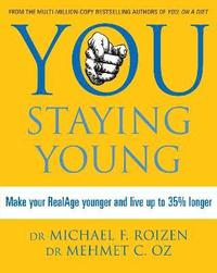 You: Staying Young (h�ftad)