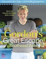 Gordon's Great Escape Southeast Asia (inbunden)