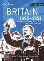 Britain 1895-1951: WITH Women and Suffrage C1860-1930: AND Ireland 1914-2007 (h�ftad)