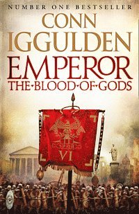 Emperor Series (5) - Emperor: The Blood Of Gods (inbunden)