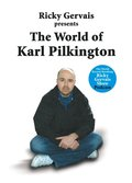 World of Karl Pilkington