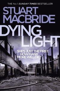 Dying Light (Logan McRae, Book 2) (h�ftad)