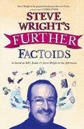 Steve Wright's Further Factoids